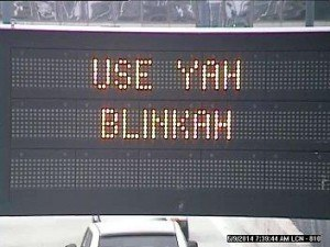 Use Yah Blinker Message. Photo: MassDOT